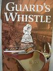 SR Guards whistle